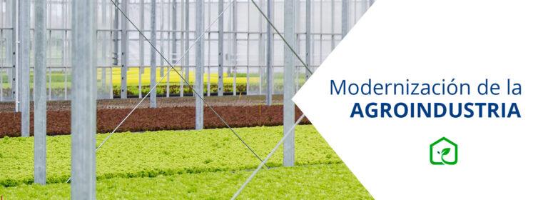 Agroindustria | MODERNIZACIÓN